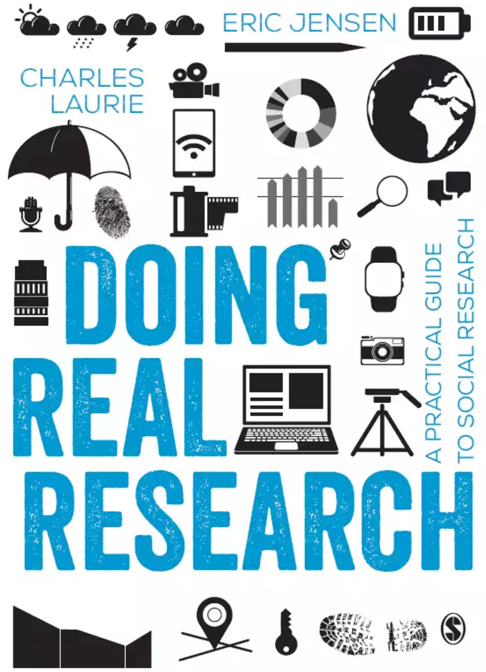 Doing Real Social Research: A Guide to Overcoming the Challenges of Modern Research